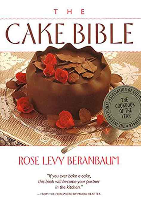 'The Cake Bible' by Rose Levy Beranbaum