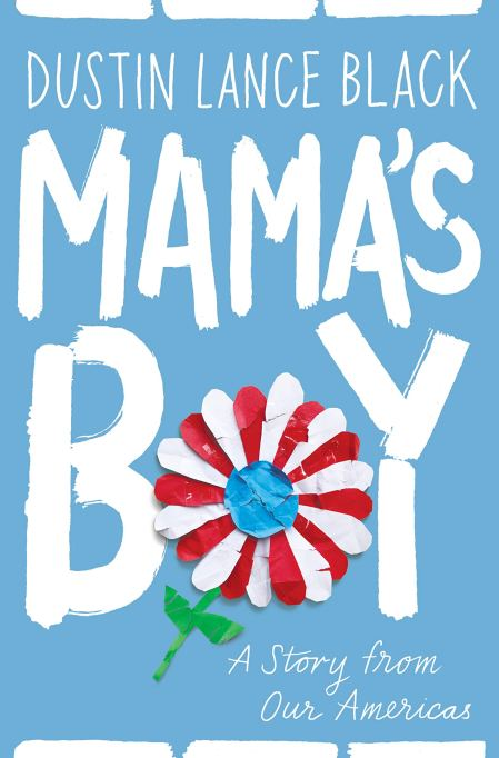 'Mama's Boy' by Dustin Lance Black