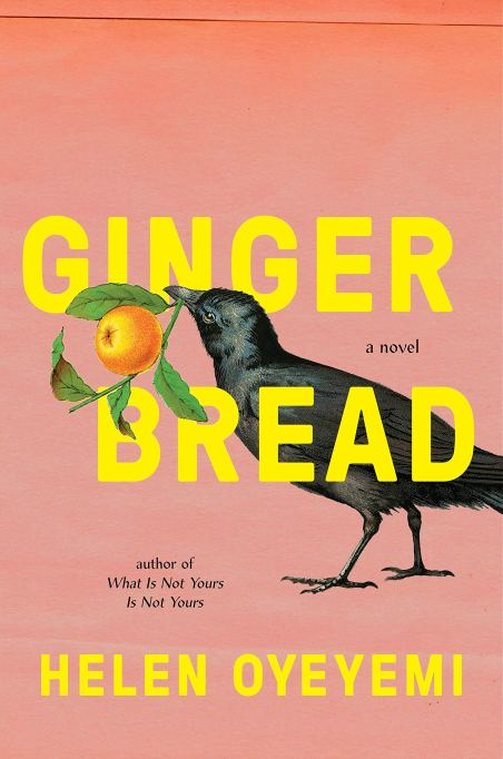 'Gingerbread' by Helen Oyeyemi