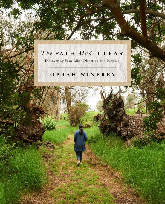 'The Path Made Clear' by Oprah Winfrey