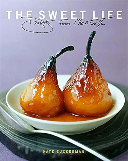 'The Sweet Life: Desserts from Chanterelle' by Kate Zuckerman