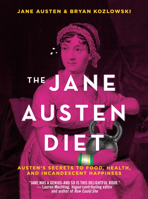'The Jane Austen Diet' by Jane Austen & Bryan Kozlowski