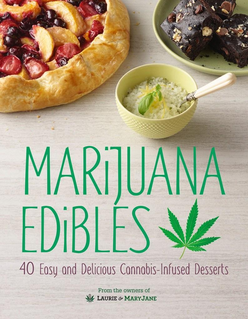 Gifts for Pot-Smoking Moms: Marijuana Edibles Cookbook