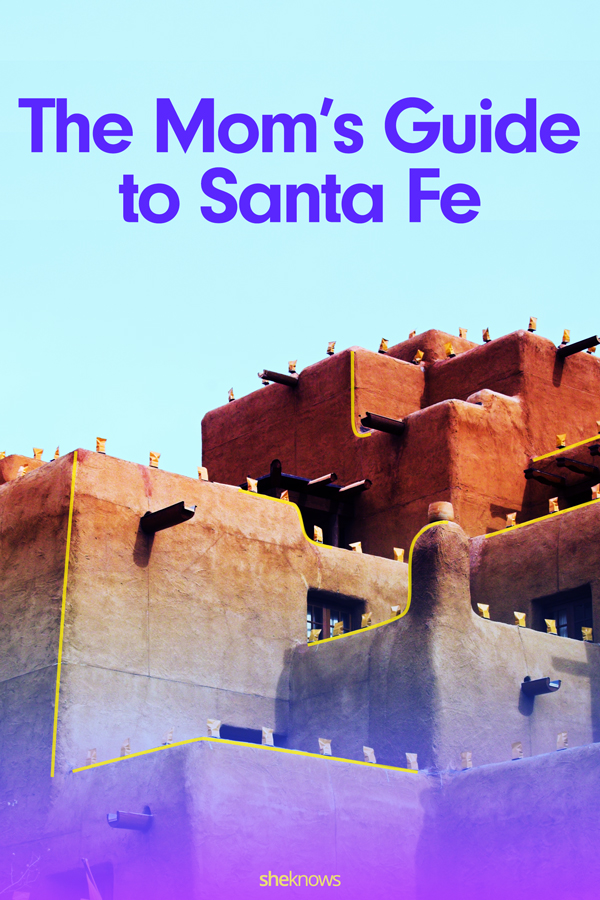 The Mom's Guide to Santa Fe