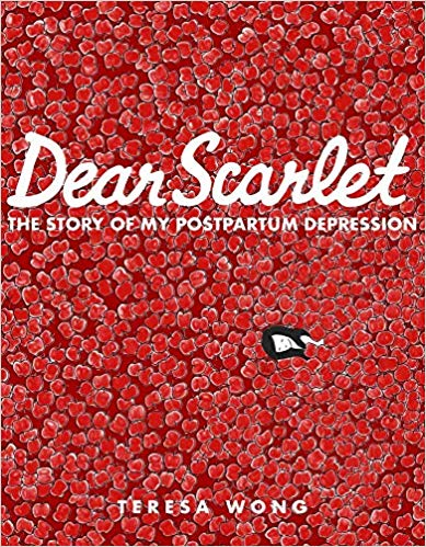 "All the Most Fascinating Mom Books We're Reading Right Now: ""Dear Scarlet"" by Teresa Wong"