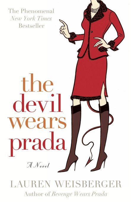 'The Devil Wears Prada' by Lauren Weisberger (2006).
