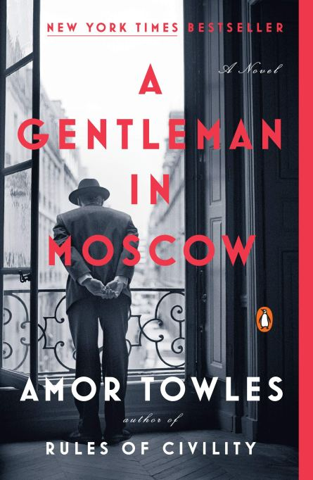 'A Gentleman in Moscow' by Amor Towles (2019).