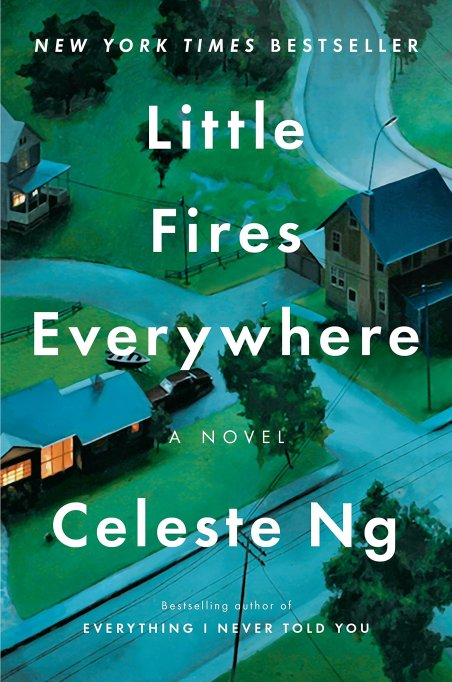 'Little Fires Everywhere' by Celeste Ng (2017).