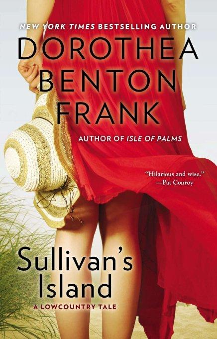 'Sullivan's Island' by Dorothea Benton Frank (1999).