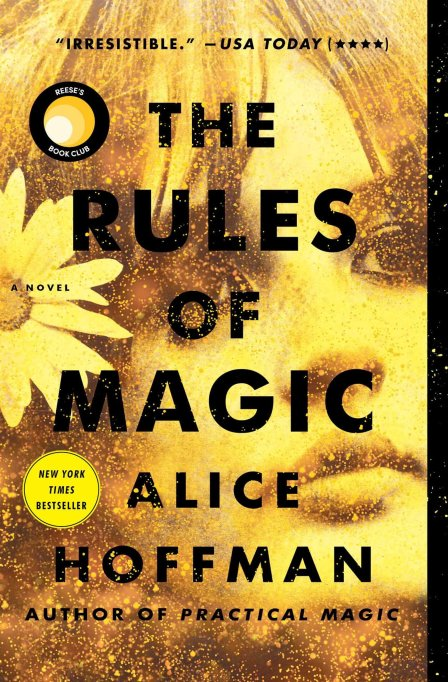 'The Rules of Magic' by Alice Hoffman (2017).