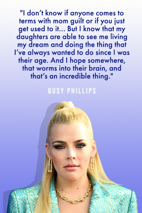 Uploaded ToPowerful Quotes About Motherhood From Our Favorite Celebrity Moms: Busy Philipps