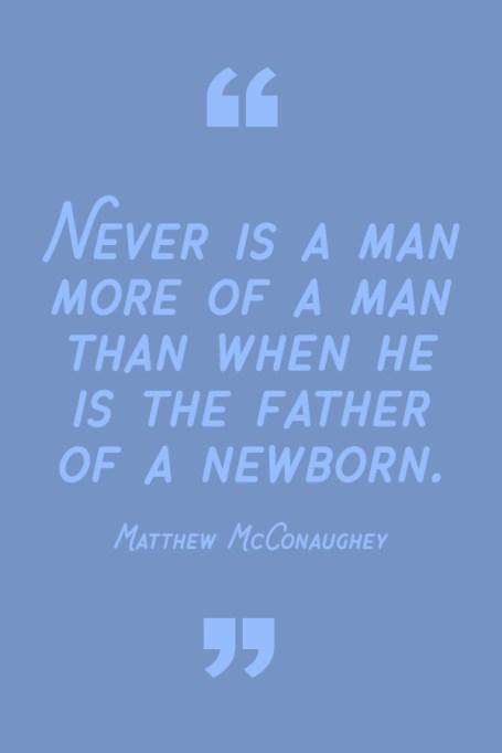 Best Dad Quotes: Matthew McConaughey