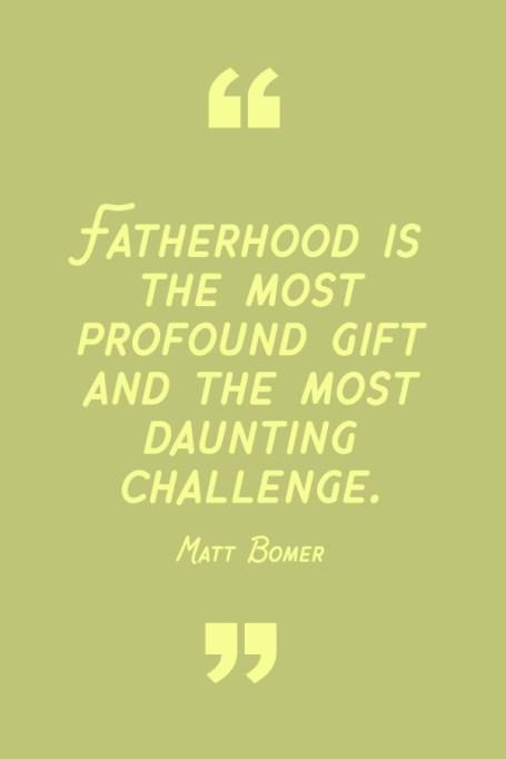 Best Dad Quotes: Matt Bomer