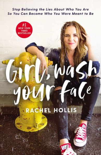 "Best Beach Reads: ""Girl Wash Your Face"" by Rachel Hollis"