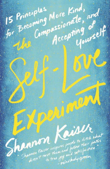 """Best Beach Reads: """"The Self-Love Experiment"""" by Shannon Kaiser"""
