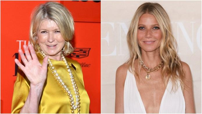 Martha Stewart; Gwyneth Paltrow.