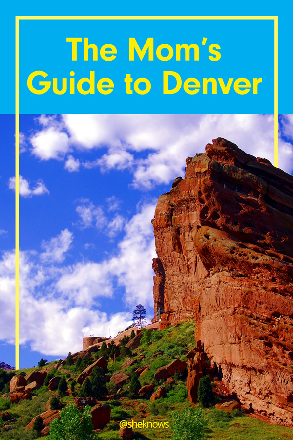 The Mom's Guide to Denver