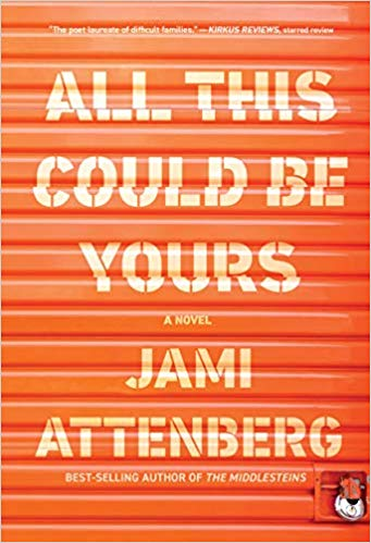 'All This Could Be Yours' by Jami Attenberg
