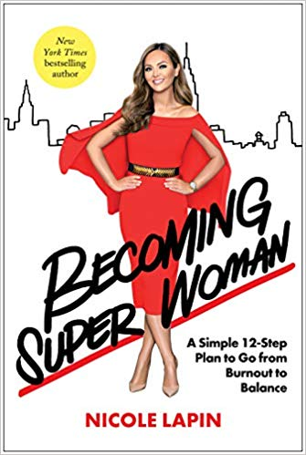 'Becoming Super Woman' by Nicole Lapin