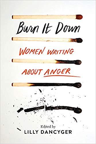 'Burn It Down' by Lilly Dancyger