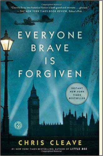 'Everyone Brave Is Forgiven' by Chris Cleave