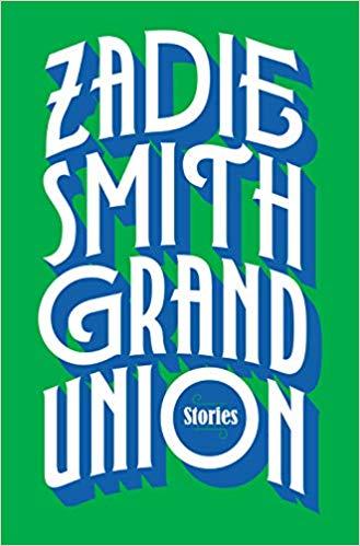 'Grand Union' by Zadie Smith