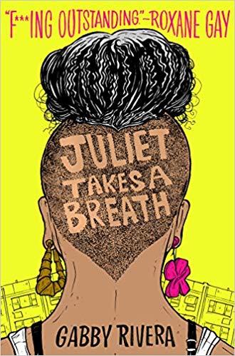'Juliet Takes A Breath' by Gabby Rivera