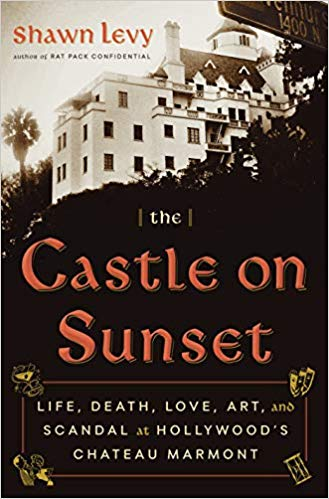 'The Castle On Sunset' by Shawn Levy