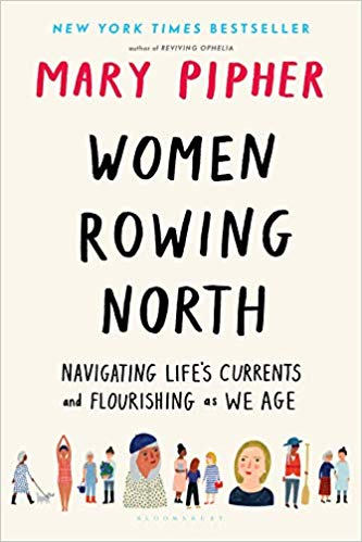 'Women Rowing North' by Mary Pipher