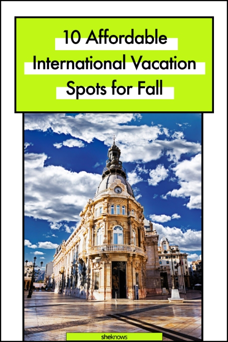 Affordable International Vacations for Fall