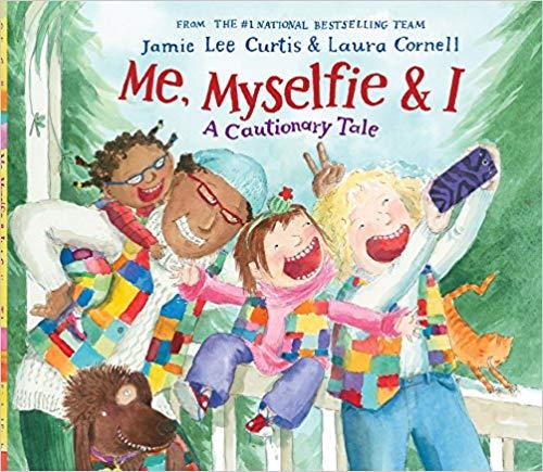 'Me, Myselfie & I: A Cautionary Tale' cover
