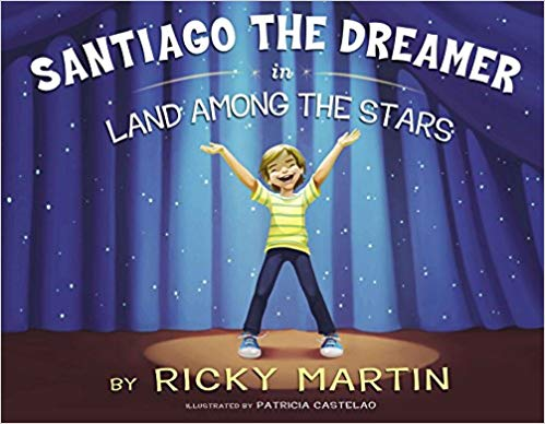 'Santiago the Dreamer in Land Among the Stars' cover