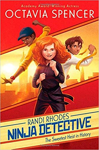 'Randi Rhodes Ninja Detective: The Sweetest Heist in History' cover