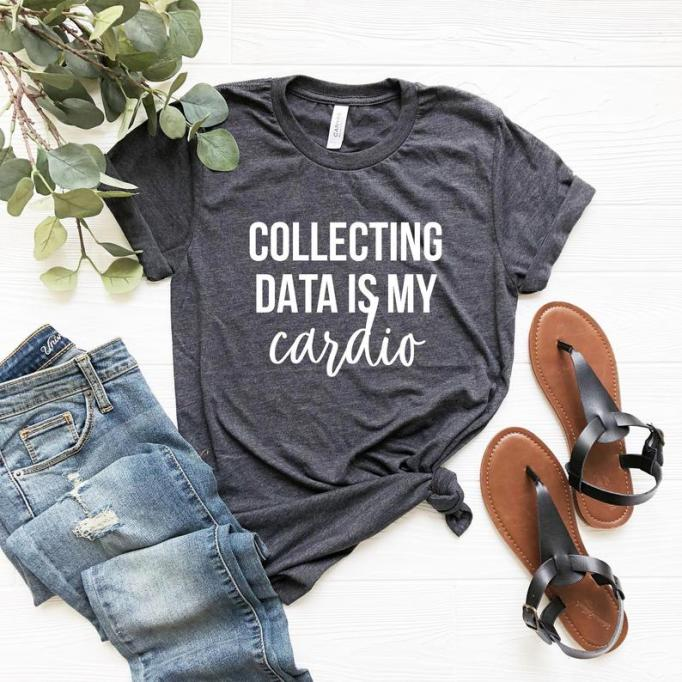 'Collecting data' shirt
