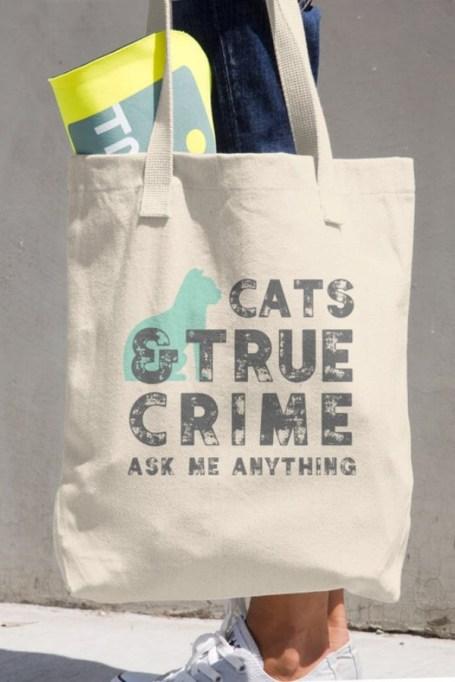 Cats & True Crime Tote Bag.
