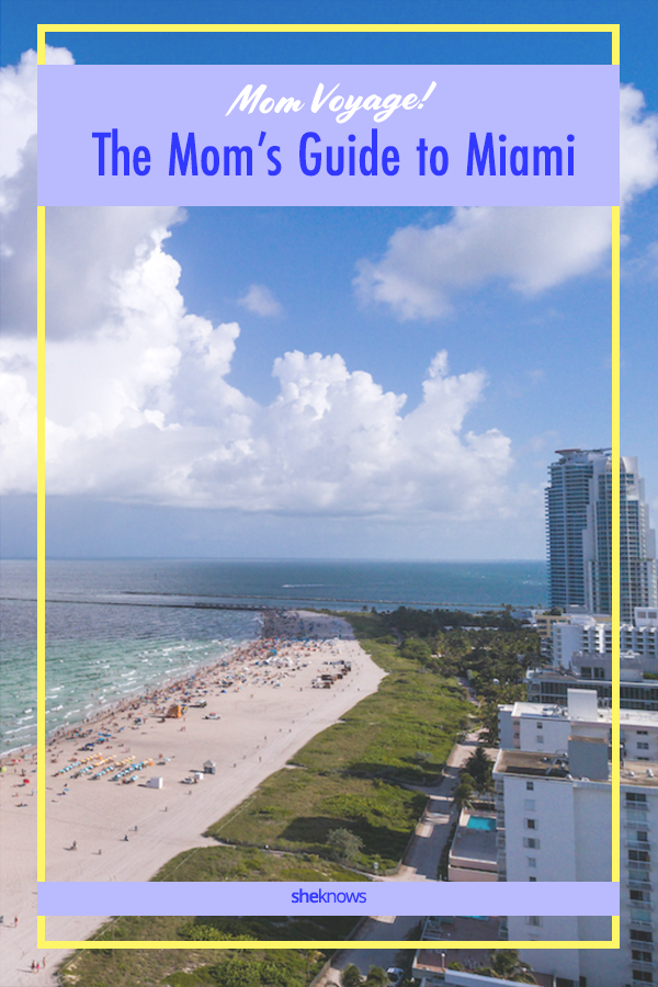 Mom travel guide to miami