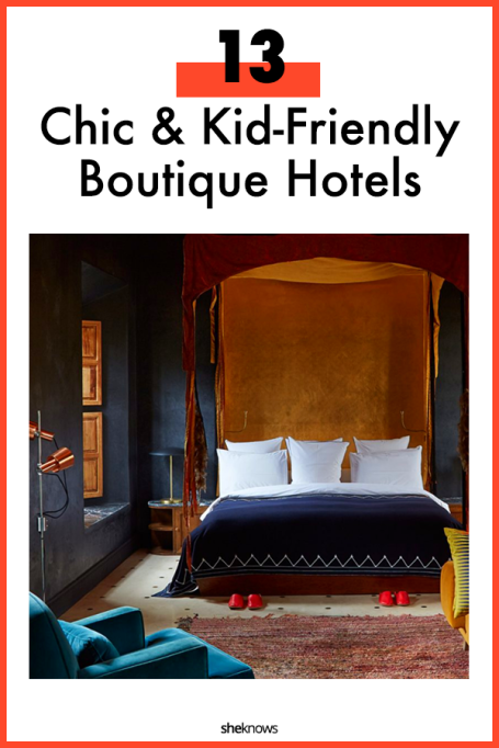 Kid-Friendly Boutique Hotels