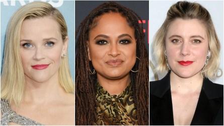 Reese Witherspoon, Ava DuVernay, Greta Gerwig
