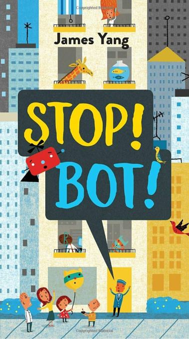 Children's Book Awards 2020 'Stop! Bot!' by James Yang