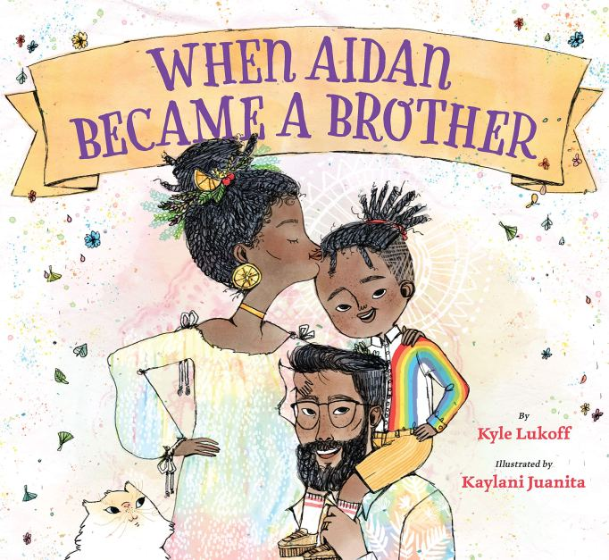 Children's Book Awards 2020 'When Aidan Became a Brother,' by Kyle Lukoff 'When Aidan Became a Brother,' by Kyle Lukoff