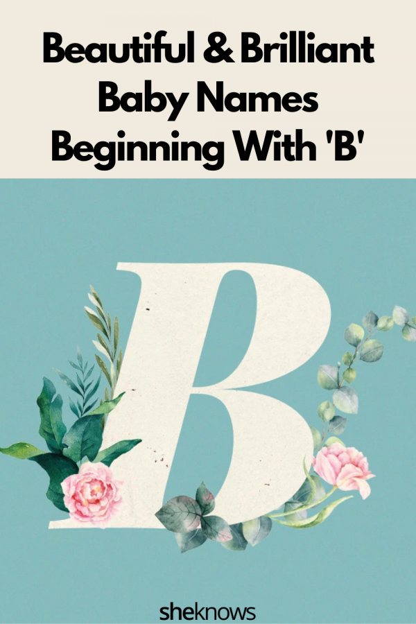 """Beautiful Baby Names That Start With a """"B"""""""