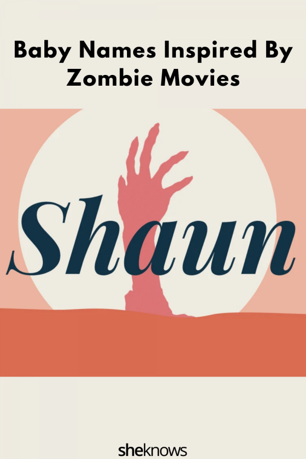 Baby Names Inspired by Zombie Films
