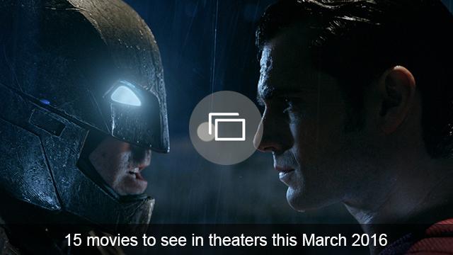 March 2016 movies slideshow