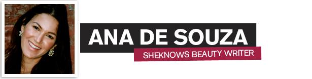 Ana De Souza, SheKnows Beauty Writer
