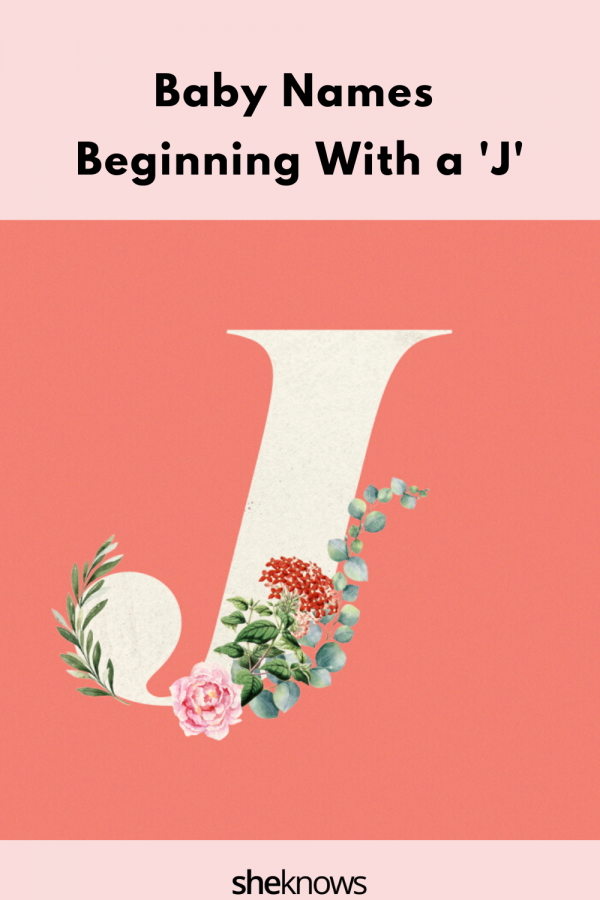 """Baby Names Beginning with a """"J'"""