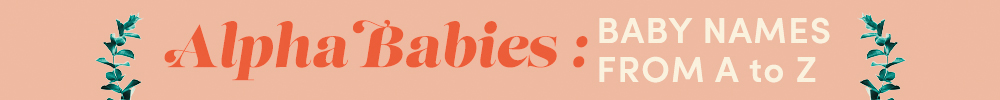 Alpha Babies baby names