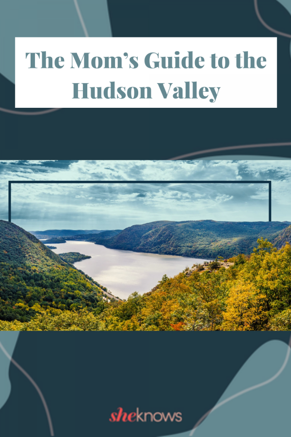 Mom's Guide to Hudson Valley