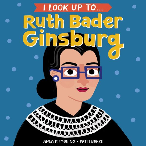 I Look Up to RBG